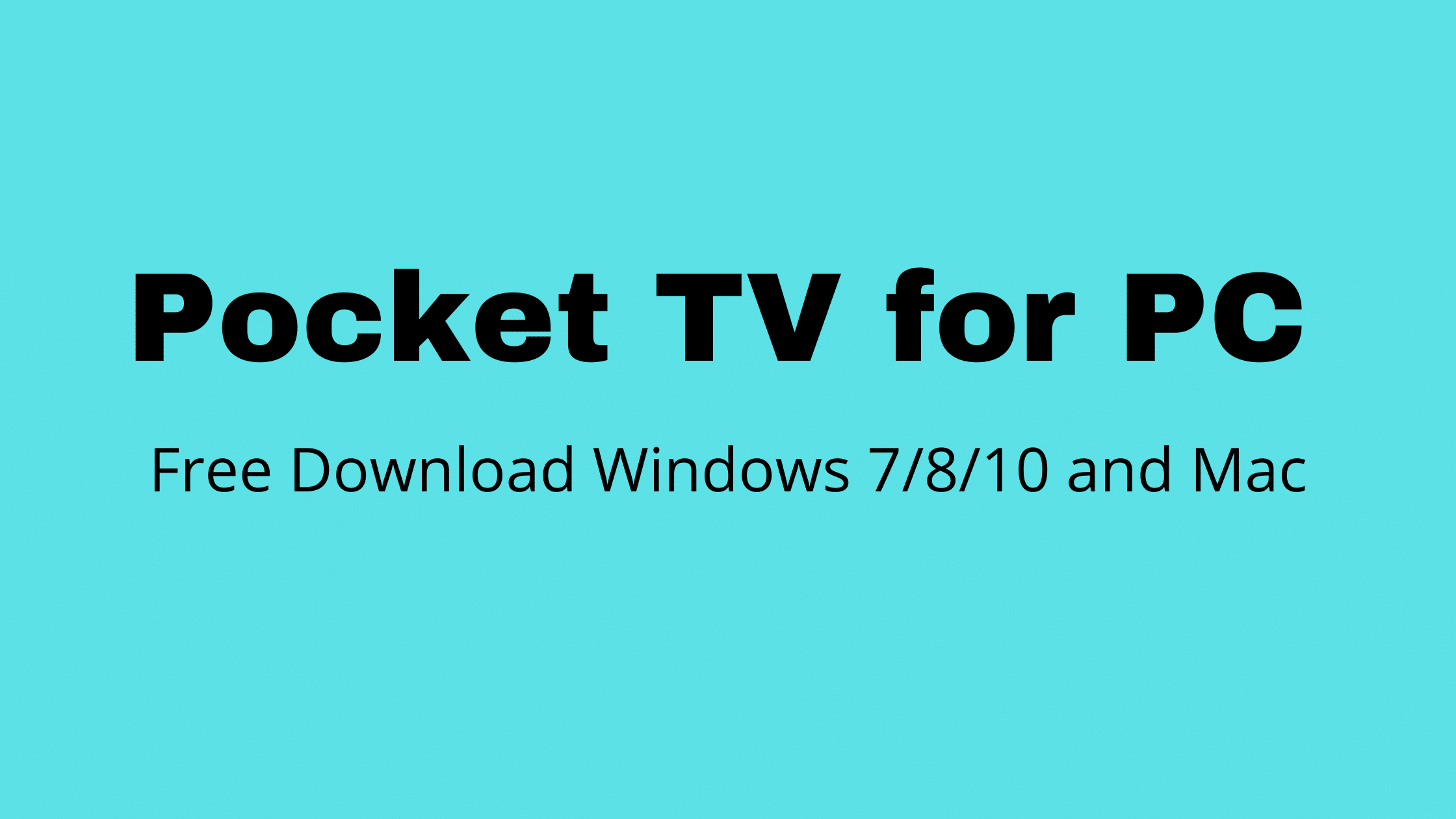 Pocket TV for PC