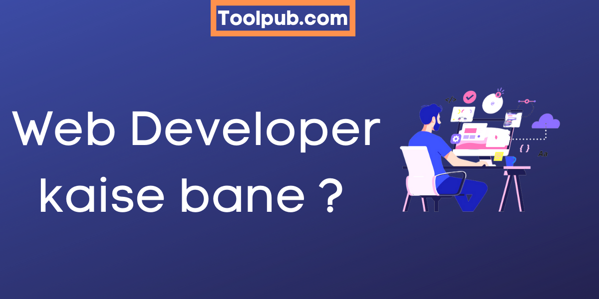 Web Developer kaise bane?